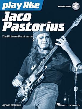 Play Like Jaco Pastorius PDF