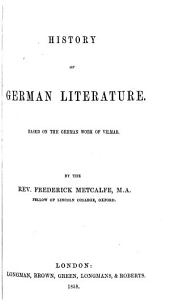 History of German Literature: Based on the German Work of Vilmar