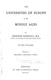 The Universities of Europe in the Middle Ages: Volume 1