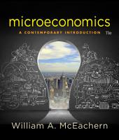 Microeconomics: A Contemporary Introduction: Edition 11