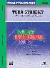 Student Instrumental Course: Tuba Student, Level 1
