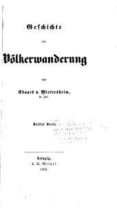 Geschichte der völkerwanderung: Bände 3-4