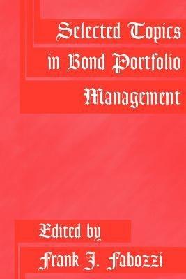 Selected Topics in Bond Portfolio Management PDF