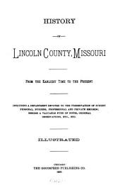 History of Lincoln County, Missouri, from the Earliest Time to the Present