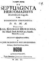 De septuaginta hebdomadibus Danielis cap. IX. v. 24. dissertatio theologica