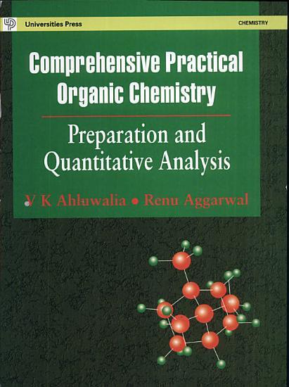Comprehensive Practical Organic Chemistry  Preparations And Quantitative Analysis PDF