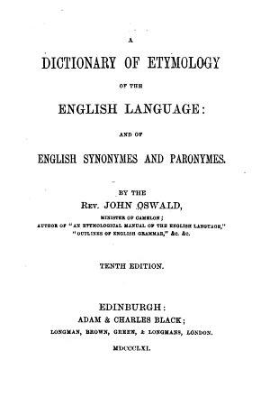 Dictionary of Etymology of the English Language