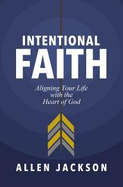 Intentional Faith