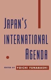 Japan's International Agenda