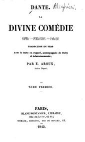 La Divine comédie: Enfer, Purgatoire, Paradis, Volume1