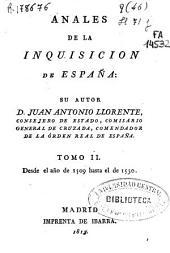 Anales de la Inquisición de España: Desde el año de 1509 hasta el de 1530, Volumen 2