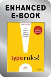 Type Rules, Enhanced Edition: The Designer's Guide to Professional Typography, Edition 4