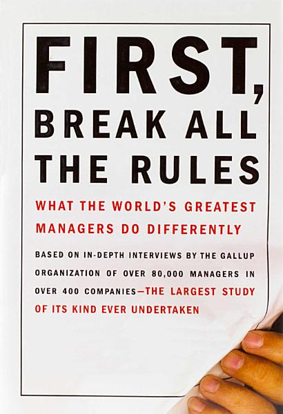 Download First  Break All the Rules Book