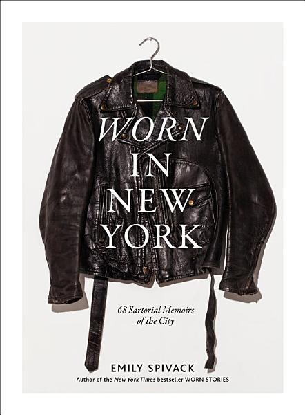 Download Worn in New York Book