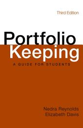 Portfolio Keeping: A Guide for Students, Edition 3
