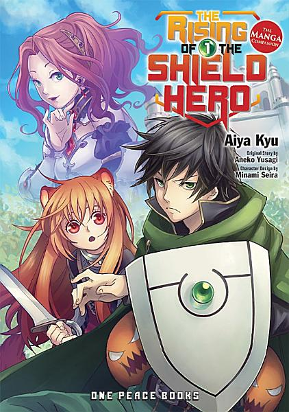 The Rising of the Shield Hero Volume 01
