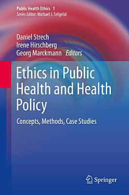 Ethics in Public Health and Health Policy PDF