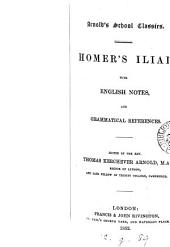 Homer's Iliad, with notes [&c.] ed. by T.K. Arnold