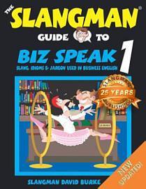 Slangman Guide To Biz Speak One