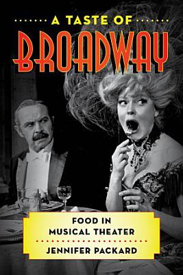 A Taste of Broadway PDF