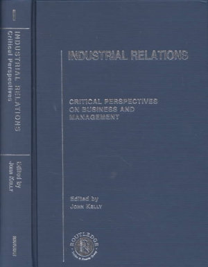 Industrial Relations  Approaches to industrial relations and trends in national systems PDF