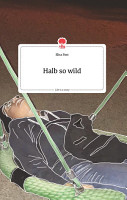 Halb so wild  Life is a Story   story one PDF
