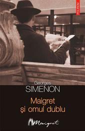 Maigret și omul dublu