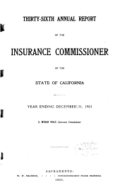 Annual Report of the Insurance Commissioner of the State of California: Volume 1903