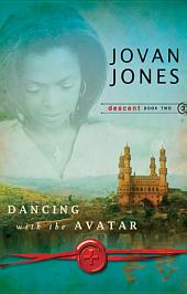 Dancing with the Avatar