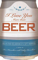 I Love You More Than Beer PDF