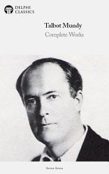 Delphi Complete Works Of Talbot Mundy Illustrated  Book PDF