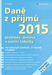 Daně z příjmů 2015: přehledy, daňové a účetní tabulky