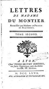 Lettres de Madame Du Montier: recueillies par Madame Le Prince de Beaumont