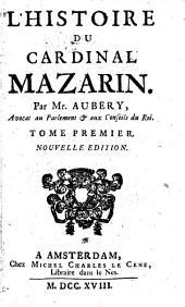L'histoire du cardinal Mazarin: Volume2