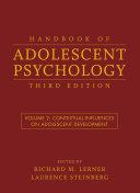 Handbook of Adolescent Psychology, Volume 2