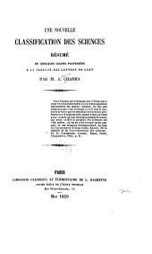 Une nouvelle classification des sciences: résumé de quelques leçons professées à la Faculté des lettre de Caen
