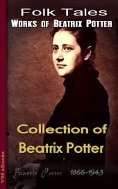 Collection of Beatrix Potter: Beatrix's Tales