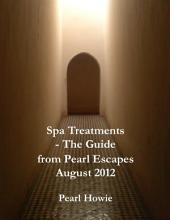 Spa Treatments - The Guide from Pearl Escapes August 2012