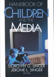 Handbook Of Children And The Media Book PDF
