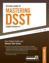 Official Guide to Mastering DSST Exams: Volume 2