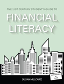 The 21st Century Student's Guide to Financial Literacy