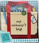 My Mummy s Bag