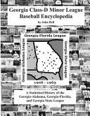 Georgia Class D Minor League Baseball Encyclopedia