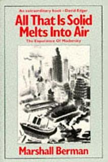 All that is Solid Melts Into Air Book