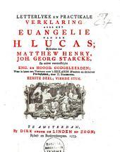 Letterlyke en practikale verklaring over het Evangelie van den H. Lucas: Volume 1
