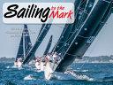 Sailing to the Mark Wall Calendar 2021