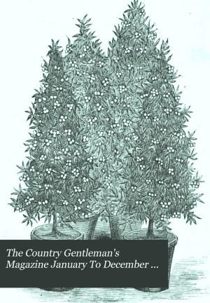 The Country Gentleman s Magazine January To December 1876 PDF