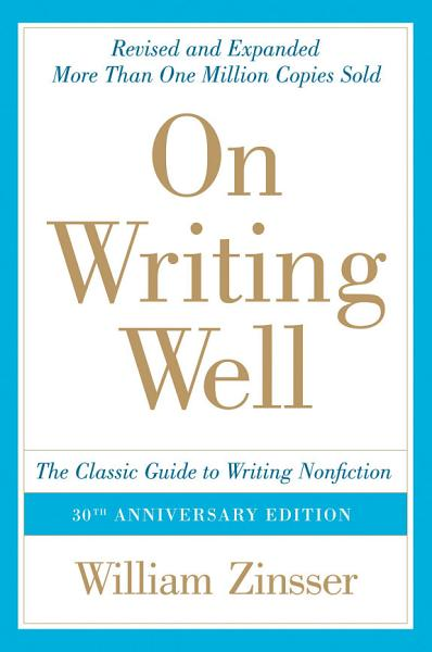 On Writing Well 30th Anniversary Edition 2