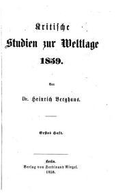 Kritische Studien zur Weltlage 1859: Band 1