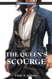 The Queen's Scourge: A Stormtalons Novel